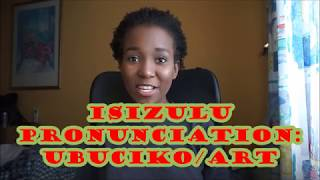 Clicking With UBusi| IsiZulu Pronunciation Lesson 13: Art / Ubuciko