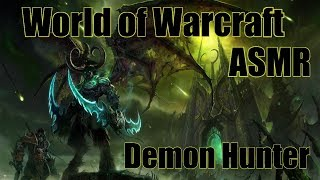 ASMR   Whispered World of Warcraft - Demon Hunter Starting Area