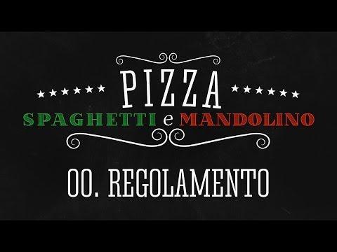 00. Regolamento - Pizza, Spaghetti E Mandolino