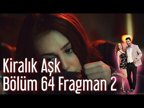 Kiralık Aşk 64. Bölüm 2. Fragman