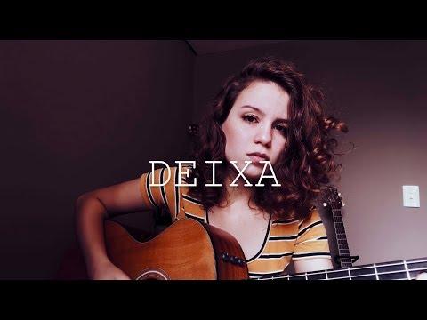 Deixa - Lagum ft. Ana Gabriela (Cover) By Carol Biazin