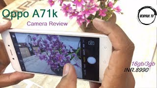 Oppo A71k 2018 Camera Review 16gb Rom/3gb Ram INR.8990