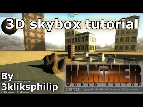 Source SDK tutorial - 3D skybox tutorial