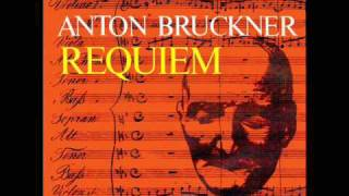Anton Bruckner - Requiem in D minor - 1. Requiem - Haselbock, Wolf