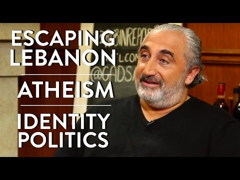 Gad Saad on Escaping From Lebanon, Atheism, and Identity Politics