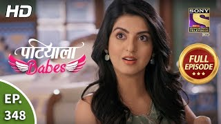 Patiala Babes - Ep 348 - Full Episode - 26th March, 2020
