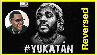 Kevin Gates - #Yukatan, REversed Message