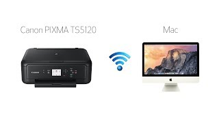 Setting up Your Wireless Canon PIXMA TS5120 - Manual Connect with a Mac