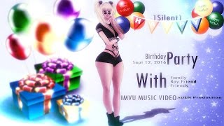 Sept 12, 2016 - 1Silent1 B'day Party [IMVU]