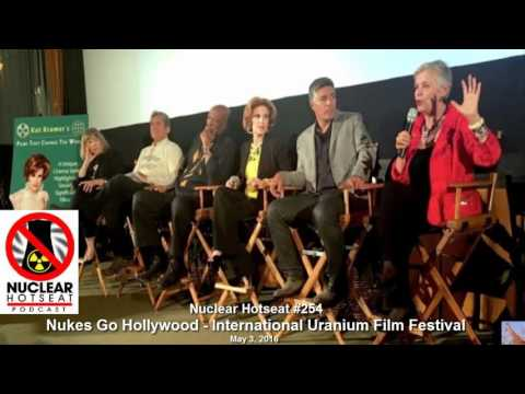 Nukes Go Hollywood & World Nuke News (Nuclear Hotseat #254)
