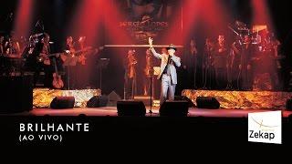 Sérgio Lopes - Brilhante ao vivo   Zekap Music