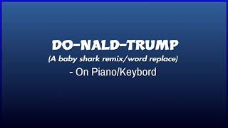 DO-NALD-TRUMP [Baby shark remix]