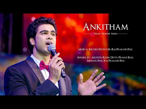 Ankitham | Full Songs Album | Offical Jukebox HQ | Raj Prakash Paul | Telugu Christian Songs