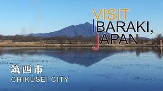 筑西-CHIKUSEI- Visit Ibaraki,Japan