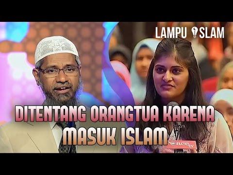 Gadis Ini Ditentang Orangtuanya Karena Masuk Islam | Dr. Zakir Naik