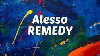 Alesso - Remedy (feat. Conor Maynard) [Lyrics Video]