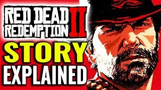 Story of Red Dead Redemption 2 Explained [Spoilers]