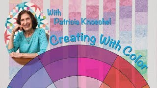 """""""Creating With Color"""" featuring Patricia Knoechel"""