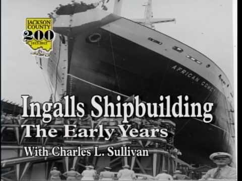 Ingalls Shipbuilding Early Years