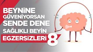Beynine Güveniyorsan Sende Dene! – Sağlıklı Beyin Egzersizi 08