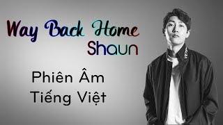 [Phiên Âm Tiếng Việt] Way Back Home - Shaun
