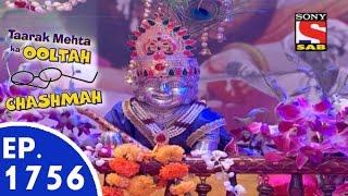 Taarak Mehta Ka Ooltah Chashmah - तारक मेहता - Episode 1756 - 7th September, 2015