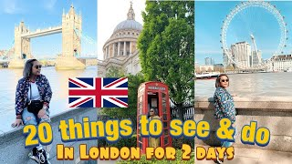 London 2019 - 20 things to see & do for 2 days.