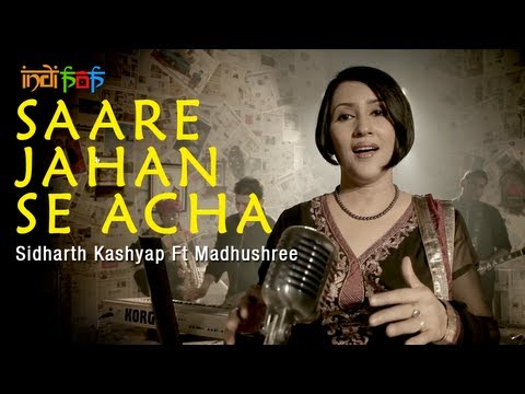 Saare Jahan Se Achha By Sidharth Kashyap Ft. Madhushree video