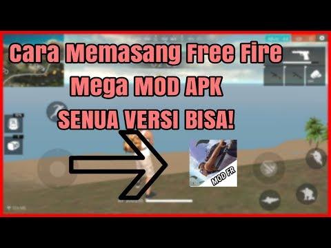 (3.97 MB) CARA MEMASANG SEGALA VERSI FREE FIRE MOD [ FIDHOMOD ]
