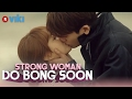 Strong Woman Do Bong Soon   EP 12 | FIRST KISS! Park Hyung Sik & Park Bo Young [Eng Sub]