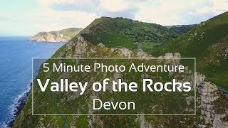 Landscape Photography at the Valley of the Rocks - 5 Minute Photo Adventure