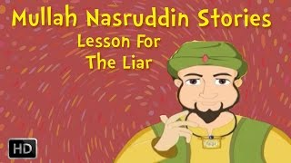 Mullah Nasruddin Stories - A Lesson For The Liar - Moral Stories for Children