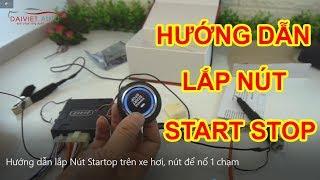 Hướng dẫn lắp Nút Star Stop trên xe hơi | Nút để nổ 1 chạm