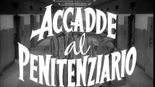 Accadde al penitenziario (1955) Trailer