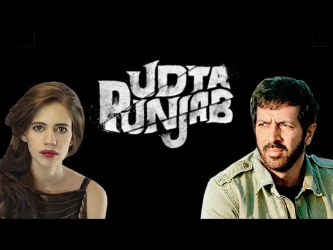 Kabir Khan and kalki koechlin Criticise 'Udta Punjab' Censorship
