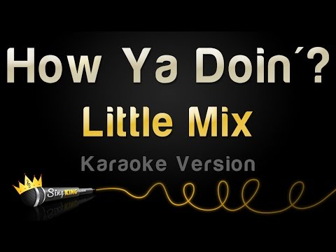Little Mix - How Ya Doin'? (Karaoke Version)