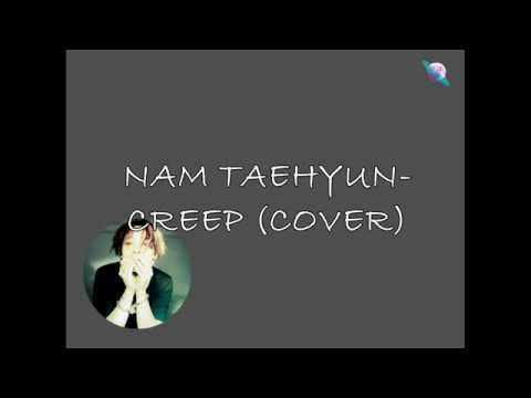 (SUB ESPAÑOL) Nam Taehyun - Creep (Cover)