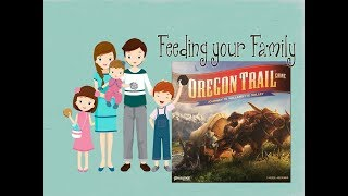 Feeding your Family on the Oregon Trail Board Game Journey to Willamette Valley