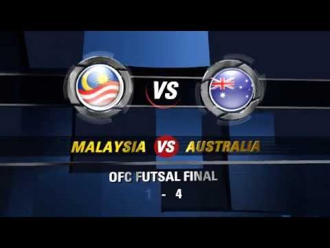 malaysia vs australia OFC FINAL FUTSAL 2013 RESULT INTRO
