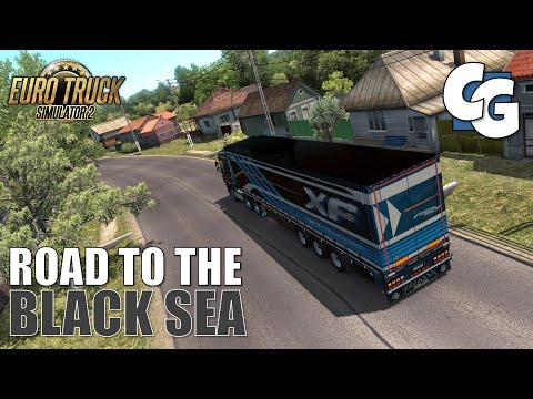 Road to the Black Sea - First Look - ETS2 (No Mods)