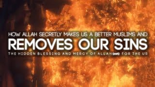 How Allah Secretly Removes Your Sins