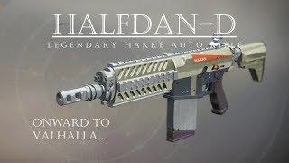 Destiny 2 - Halfdan D - Hard Hitter from Hakke - PVP Gameplay Review