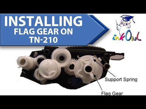 How to Install the Flag Gear on a Brother TN-210 Cartridge