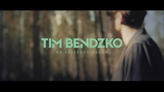 Tim Bendzko - Am seidenen Faden (Offizielles Video)