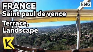 【K】France Travel-Saint paul de vence[프랑스 여행-생폴드방스]테라스 풍경/Terrace/Landscape/La Terrasse/Côte d'Azur