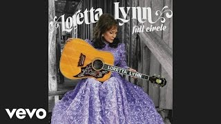 Loretta Lynn - Everybody Wants to Go to Heaven (Audio)