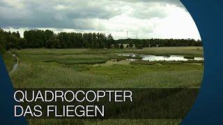 Quadrocopter Teil 2 - Rechte, Versicherung, Fliegen I DJI Phantom 2