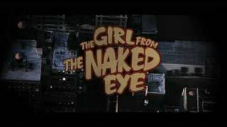The Girl from the Naked Eye (2012) - Official Trailer