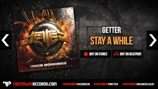 Getter - Stay A While Firepower Records - Electronica - Dubstep