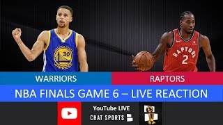 Raptors vs. Warriors NBA Finals Game 6 Live Watch Party & Play-By-Play Reaction